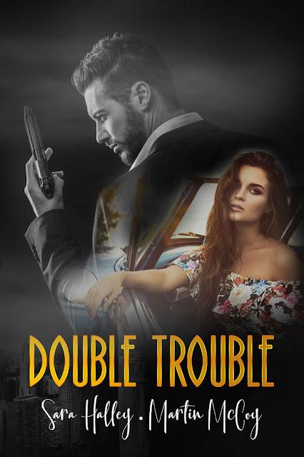 reseña double trouble, sara halley, martin mccoy, suspense romántico