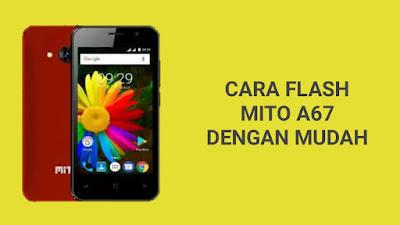 Cara Flash MITO A67