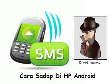 Cara Sadap SMS, WA (Whatsapp), Line di Android