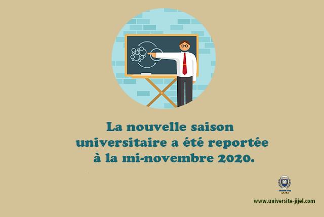 La nouvelle saison universitaire a été reportée à la mi-novembre 2020.