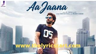 Aa Jaana lyrics