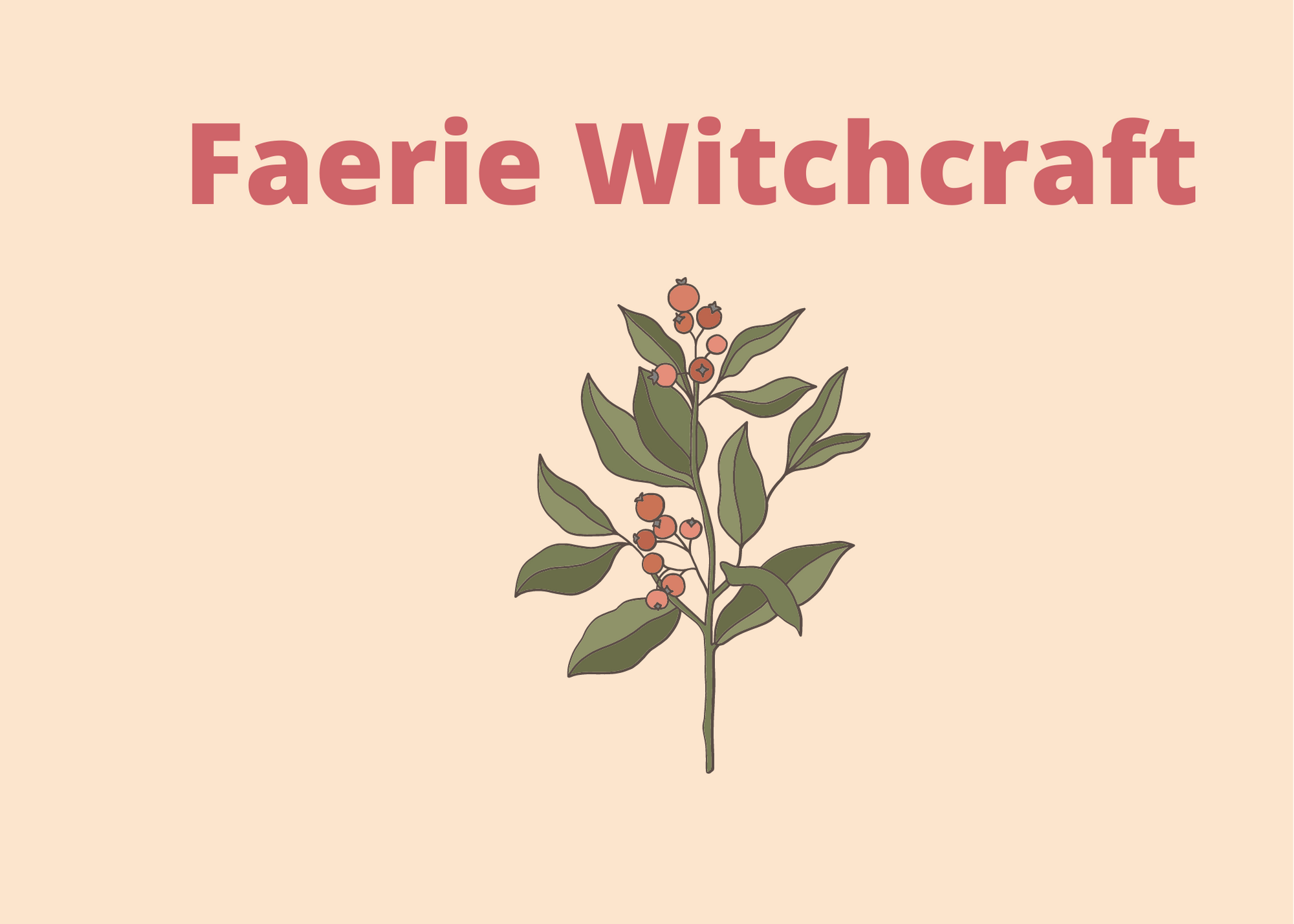 Working with the fae and elementals, fairy magic, wishing magic,