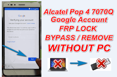 Alcatel Pop 4 7070Q Google Account BypassFRP Bypass Without Pc.