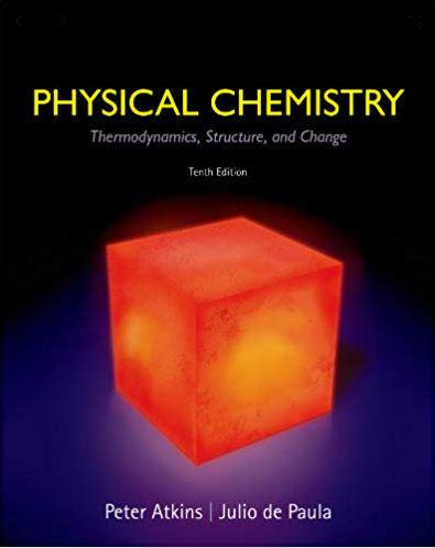 افضل كتاب الكيمياء البدنية الديناميكا book Physical Chemistry - Thermodynamics, Structure, and Change 10th Edition in pdf.JPG