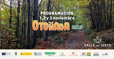 Este finde en el Valle del Jerte (1, 2 y 3 de noviembre 2019)