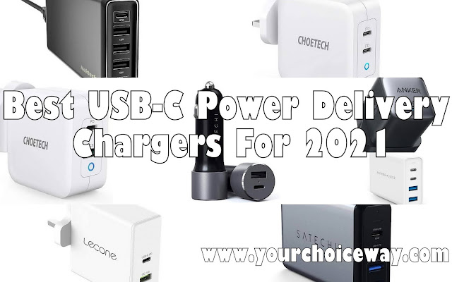 Best USB-C Power Delivery Chargers For 2021 - Your Choice Way