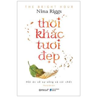 Thời khắc tươi đẹp (Nina Riggs) ebook PDF-EPUB-AWZ3-PRC-MOBI
