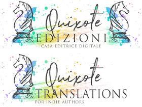 Uscite editoriali della casa editrici Quixote Edizioni e Quixote Translations dal 12 al 18 Agosto 2019 | Presentazione