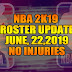 NBA 2K19 ROSTER UPDATE JUNE 22, 2019 NO INJURIES [FOR 2K19]