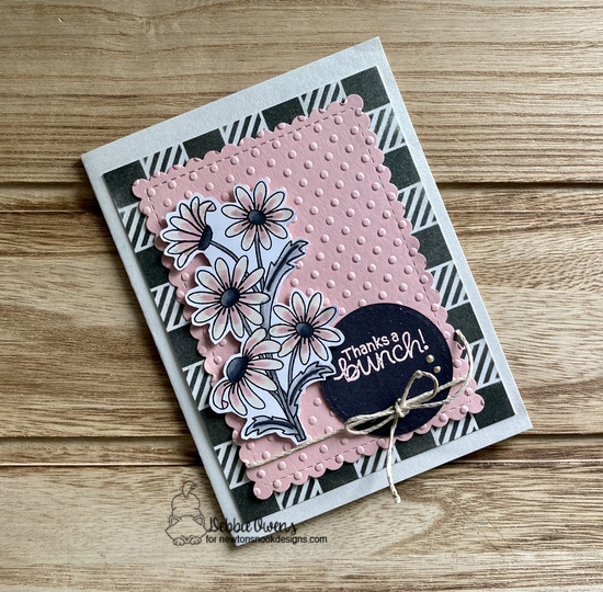 Thanks a bunch by Debbie features Dainty Daisies, Framework, and Gingham by Newton's Nook Designs; #newtonsnook