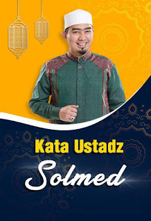Kata Ustadz Solmed - Jadwal Kajian di TV Nasional