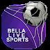 Bella Live Sports - بث مباشر للقنوات الرياضية