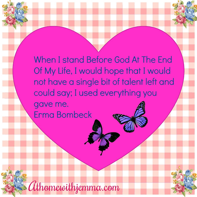 inspiration, valentine, love, hope, quotes, erma, bombeck, athomewithejmma