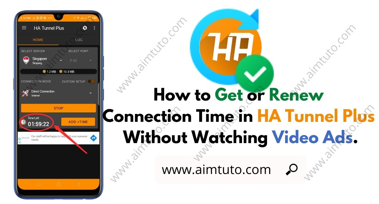 How to Get/Renew Connection Time on HA Tunnel Plus Without Watching Ads