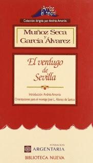 El verdugo de Sevilla Muñoz Seca y García Álvarez