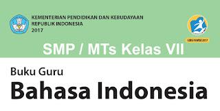 Mengetahui Petunjuk Umum, Karakteristik, Pendekatan Pembelajaran Dan Tahapan Kurikulum 2013 Bahasa Indonesia  SMP Kelas VII