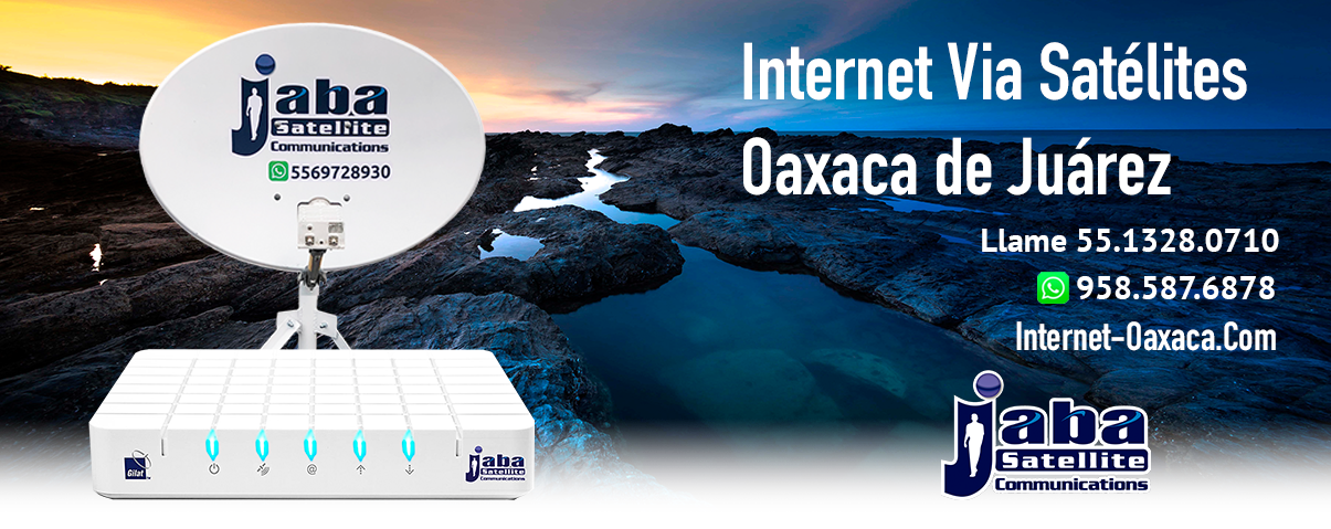 Oaxaca de Juarez Internet Via Satelites