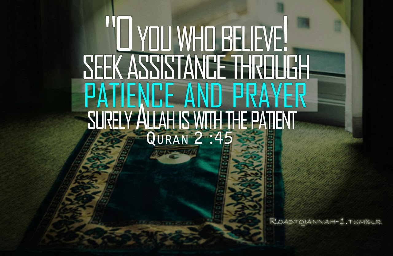 Islamic Verse about Patience | Prophet PBUH (Peace Be Upon ...