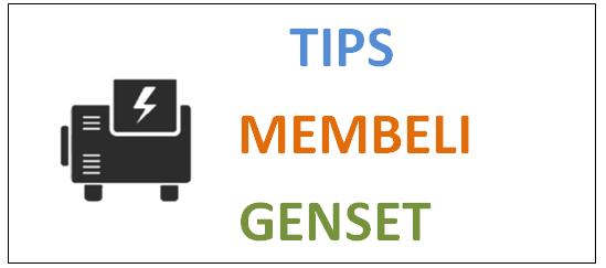 Tips Membeli Genset | adipraa.com
