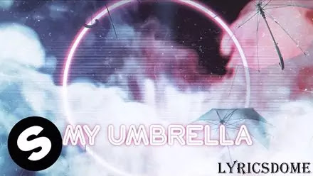 Umbrella Lyrics - Why Mona
