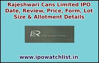 Rajeshwari Cans Limited IPO detail