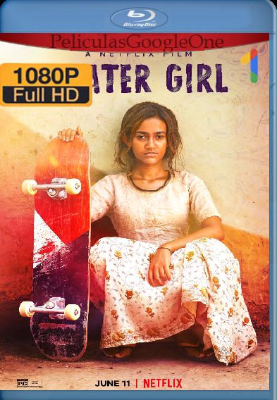 Chica Skater (2021) NF [WEB-DL 1080p] Latino-Ingles [Google Drive]