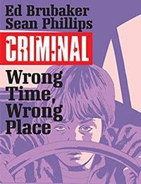 Criminal: Wrong Time, Wrong Place