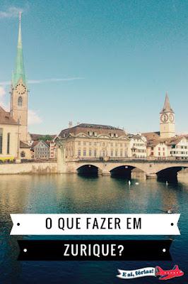 O que fazer em Zurique?