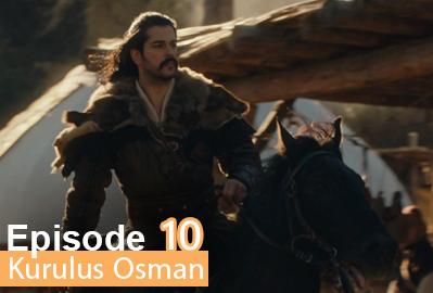 episode 10 from Kurulus Osman