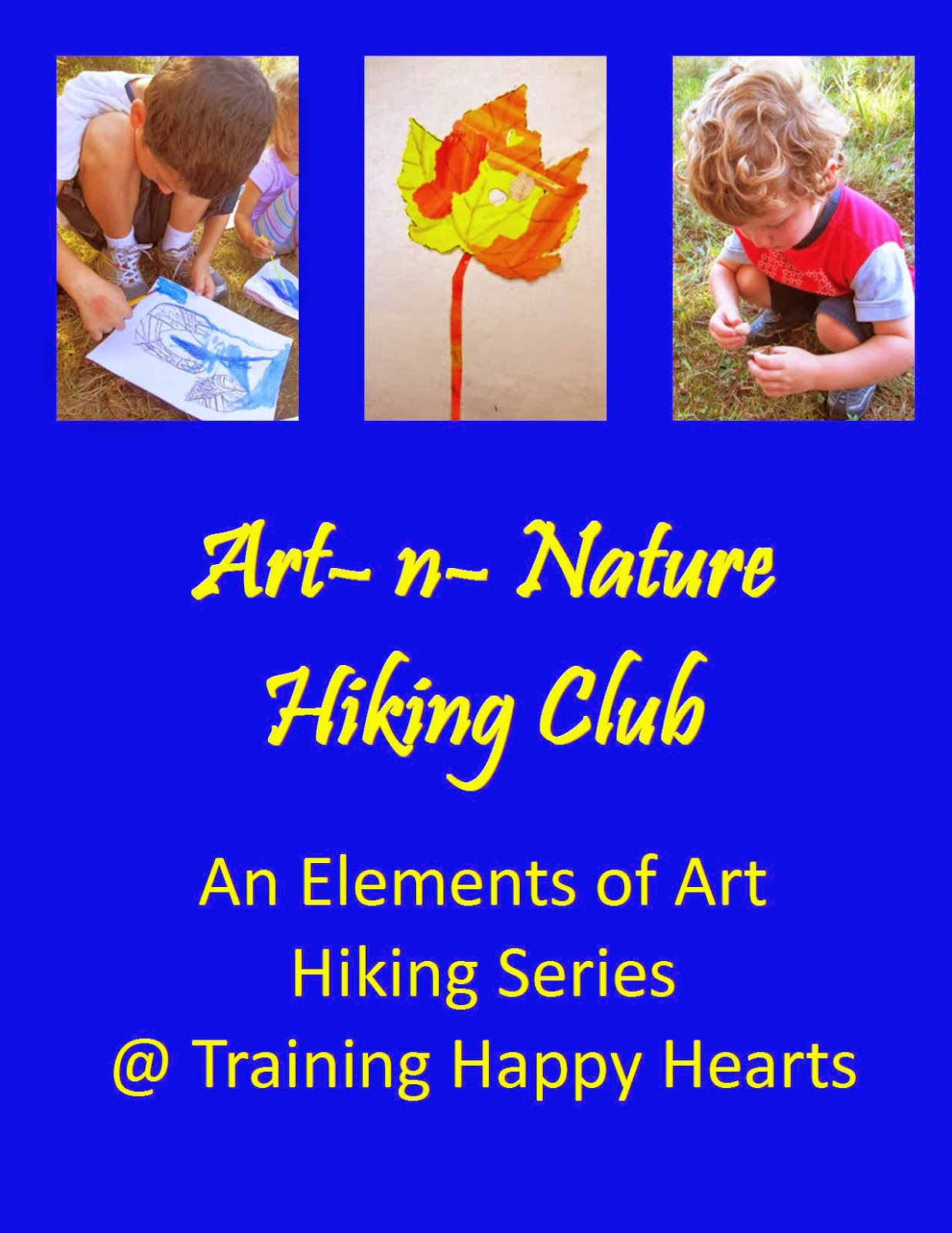 http://traininghappyhearts.blogspot.com/search/label/Art-n-Nature%20Series