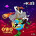 Mz Kiss – Owo Nikoko | Download Music