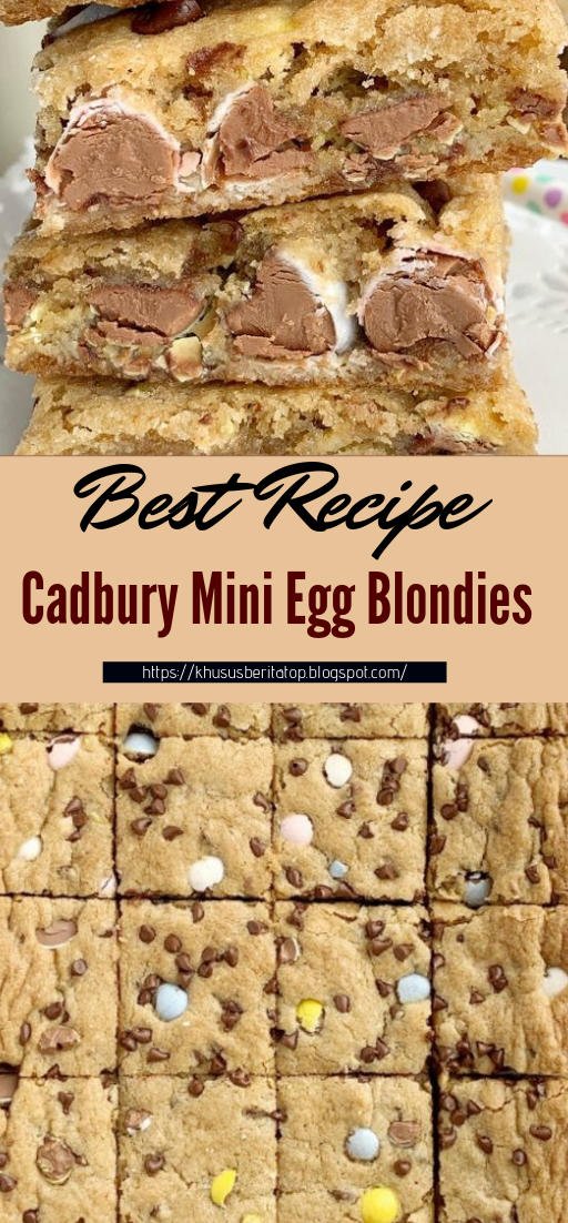 Cadbury Mini Egg Blondies #desserts #cakerecipe #chocolate #fingerfood #easy
