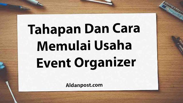 tahapan-dan-cara-memulai-event-organizer