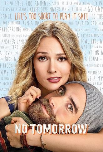 No Tomorrow Season 1 Complete Download 480p & 720p All Episode
