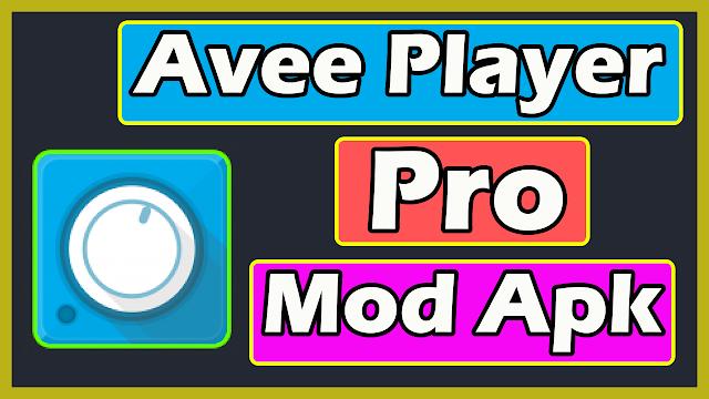 Avee Player Pro Mod Apk Terbaru 2020