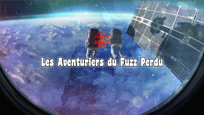Les Aventuriers du Fuzz Perdu | Octobre 2019 par Kevin