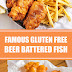 Famous Gluten Free Beer Battered Fish