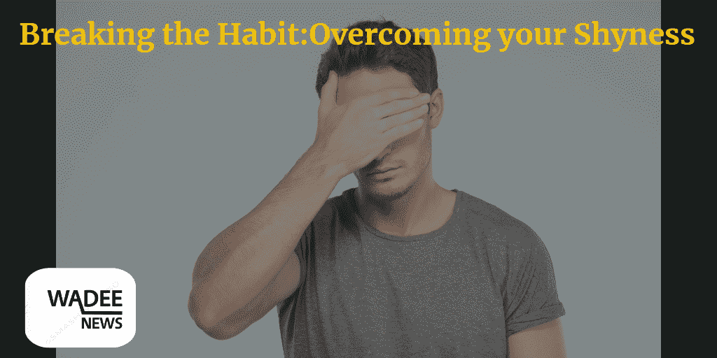 breaking the habit, social anxiety