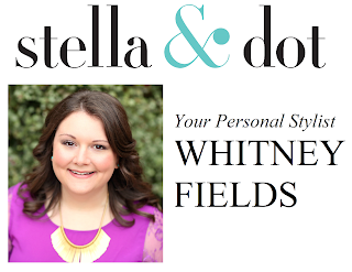 your personal stylist, whitney fields - stella  & dot stylist
