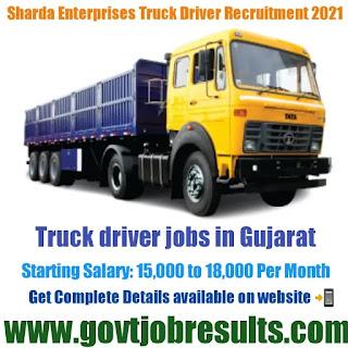 Sharda Enterprises Truck Driver Recruitment 2021-22