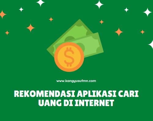 Rekomendasi Aplikasi Cari Uang di Internet