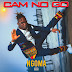 Ngoma is set to release a new EP titled 'Cam No Go'