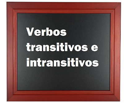EJEMPLOS DE  VERBOS TRANSITIVOS E INTRANSITIVOS