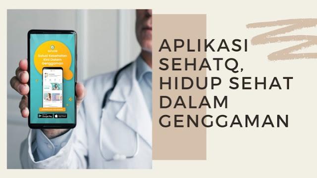 SehatQ.com Jadi Aplikasi Andalan Untuk Kesehatan Keluarga