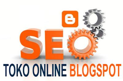 SEO Toko Online Blogspot
