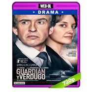 Guardián y verdugo (2016) WEB-DL 720p Audio Dual Latino-Ingles