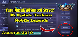 Cara Masuk Ke Advanced Server Di Update Terbaru Mobile Legends 2019