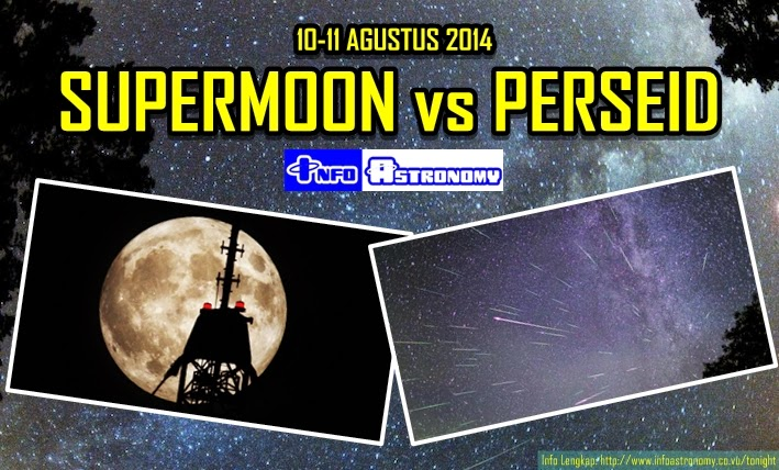 Saksikan Supermoon vs Hujan Meteor Perseid Malam Ini!