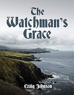 The Watchman's Grace - moving, multi-generational Historical Fiction Adventure by Craig Johnson