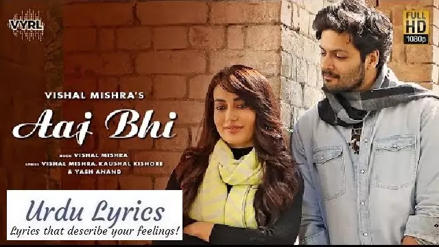 Aaj Bhi Song Lyrics - Vishal Mishra